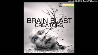 Brain Blast Creators - UFO Attack (Original Mix)