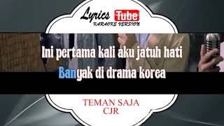 Lagu Karaoke CJR - TEMAN SAJA