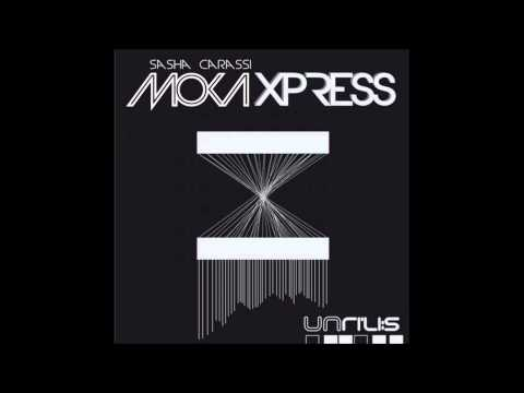 Sasha Carassi - Moka Xpress (Original Mix)