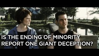 Is The Ending To Minority Report One Giant Deception?
