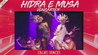 Blue Space Oficial - Hidra e Musa Voncarter - 15.09.18