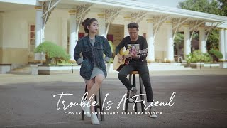 Download Lagu Trouble Is A Friend - Lenka (Superlaks ft. Fransisca Cover) mp3