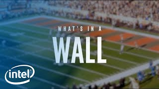 What's In A Wall | Intel