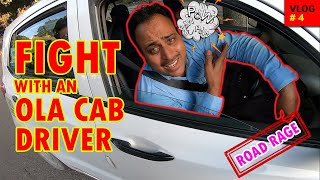 Fight with an Ola cab driver |  Road Rage India | Accident | Born Biker