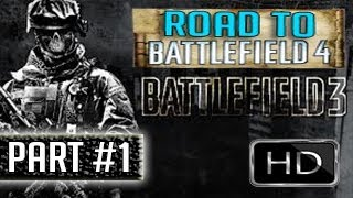 Road To Battlefield 4 - Battlefield 3 - Part 1  Walkthrough PC Ultra Settings
