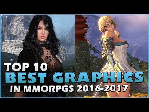Top 10 Best Graphics In MMORPGs In 2016-2017