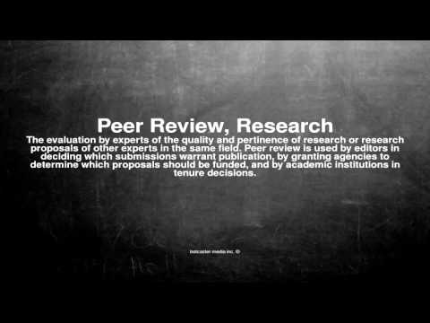Medical vocabulary: What does Peer Review, Research mean