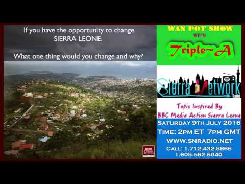 What One Thing You Would Change In Sierra Leone And Why?