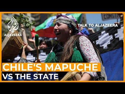 Chile's Mapuche people vs the State: A battle for ancestral lands | Talk to Al Jazeera