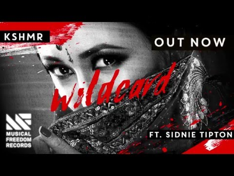 KSHMR - Wildcard ft. Sidnie Tipton OUT NOW