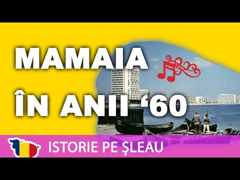 Stațiunea Mamaia în anii '60 (Istoria României prin muzica epocii)