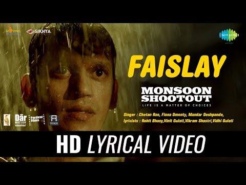 Faislay | Lyrical | Monsoon Shootout | Nawazuddin Siddiqui | Vijay Varma