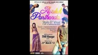 Avaleh Parthenda by Stylo D' Viruz feat. Vish-1 & Shameshan Mani Maran