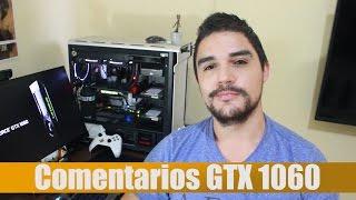 La Nvidia GTX 1060 vale la pena?