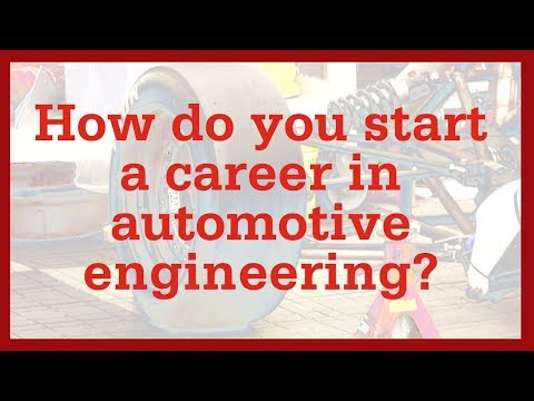 How do you start a career in automotive engineering?