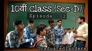 10 vi Class (sec-D) | Episode -2 | by | Graduated Landers