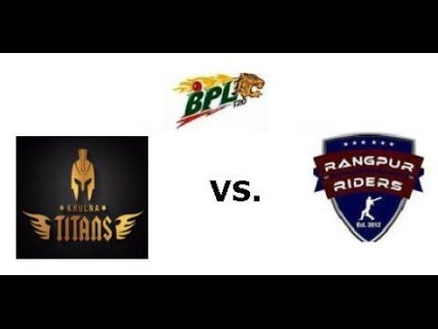 Bpl T20 2016 Live Streaming In Hd Rangpur Riders Vs Khulna Titans