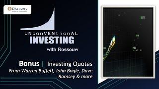 Bonus 6 Investing Quotes: From Warren Buffett, John Bogle & Dave Ramsey (Rossouw van der Spuy)