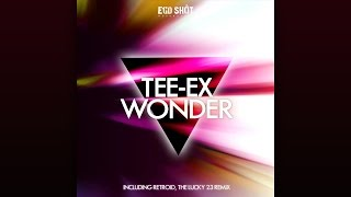 Tee-Ex - Wonder (Retroid Remix)