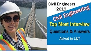 Top 10 most interview Questions and Answers asked in L&T Civil Engineering Basic Interview Questions