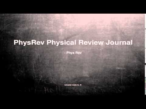 What does PhysRev Physical Review Journal mean