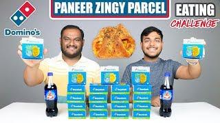 DOMINO'S PANEER ZINGY PARCEL EATING CHALLENGE | Zingy Parcel Eating Competition | Food Challenge