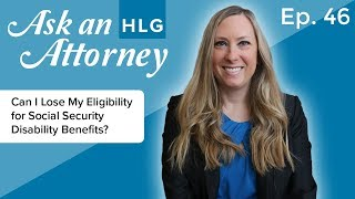 Can I Lose My Eligibility for Social Security Disability Benefits? thumbnail image