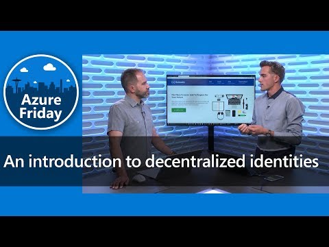 An introduction to decentralized identities | Azure Friday