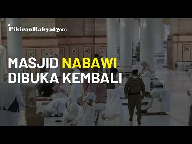 Usai Dua Bulan Tutup akibat Corona, Hari ini Masjid Nabawi Dibuka Kembali untuk Jemaah
