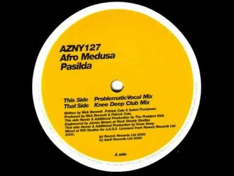 Afro Medusa - Pasilda - Knee Deep Remix