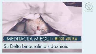 Miego meditacija lietuviškai + raminanti muzika su delta binauraliniais ritmais miegui