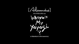 "[Alexandros] -「""Where's My Yoyogi?"" at Makuhari & Documentary」(Teaser)"