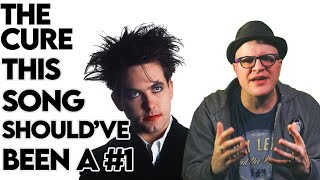 The Cure Created the PERFECT 80s Pop Song | #1 in Our Hearts | Professor of Rock