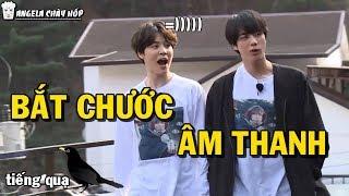 [BTS Funny moments #53] Bắt chước âm thanh =))) (Bắt chước phần 6)
