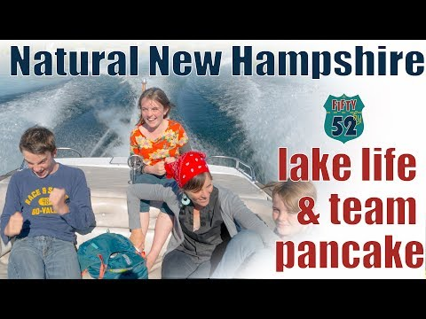 Natural New Hampshire -Lake life and team pancake