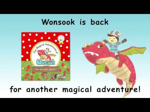 The Garden Quest - The Magical Adventures of Wonsook