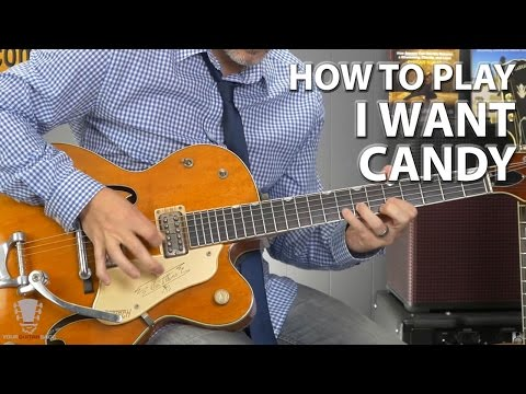 How to Play I Want Candy by Bow Wow Wow