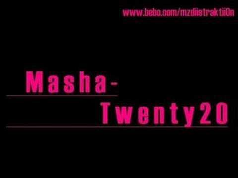 Masha - Twenty20