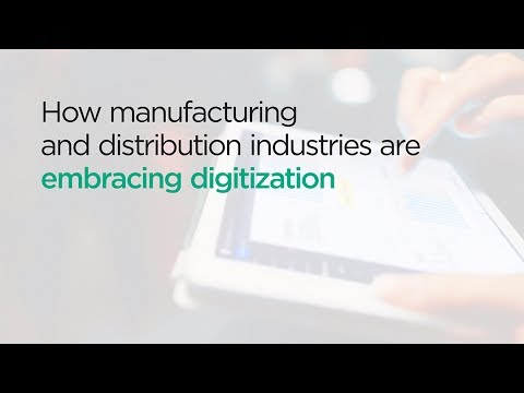 How manufacturing and distribution industries are embracing digitization