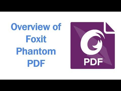Overview of Foxit PhantomPDF