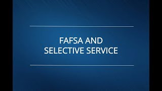 Fafsa And Selective Service