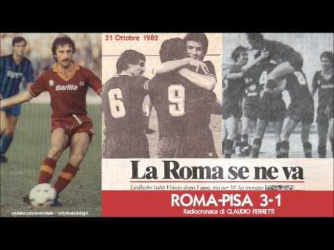 Roma Pisa 3 1 31 10 1982 Radiocronaca Di Claudio