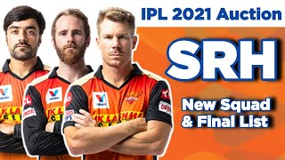 IPL 2021- SRH FULL SQUAD | SRH Team 2021 | SRH Probable Squad for IPL 2021