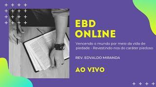 EBD Online   20/09/2020   Rev. Edvaldo Miranda   Colossenses 3.12