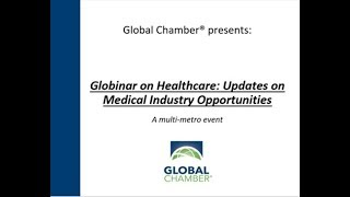 Globinar on Healthcare: Updates on Medical Industry Opportunities