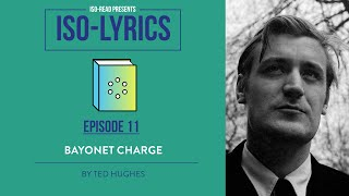 Iso-Lyrics: Bayonet Charge by Ted Hughes (GCSE Poetry Revision)