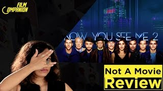 Sucharita Tyagi | Not A Movie Review | Now You See Me 2