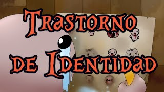 Trastorno de Identidad - Canción The Binding of Isaac ft. @LynxReviewer
