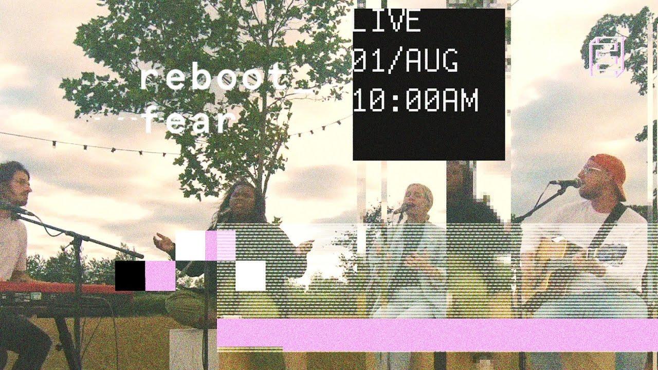 reboot_fear // Emmanuel Digital Service // 1st Aug Cover Image