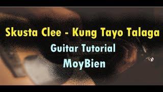 Skusta Clee - Kung Tayo Talaga GUITAR CHORDS Tutorial - Tagalog